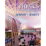 Physics for Scientists and Engineers with Modern Physics by Raymond A Serway