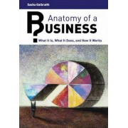 Anatomy of a Business by Sasha P. Galbraith