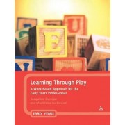 Learning Through Play by Jacqueline Duncan