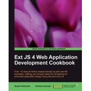 Ext JS 4 Web Application Development Cookbook by Andrew Duncan