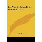 Les Vies de Solon Et de Publicola (1748) by Louis D Plutarque