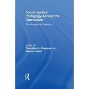 Social Justice Pedagogy Across the Curriculum by Thandeka K. Chapman