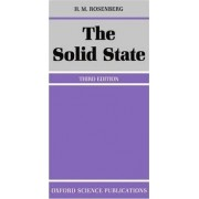 The Solid State by H. M. Rosenberg