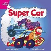 Rigby Star Independent Pink Reader 15: Super Car!