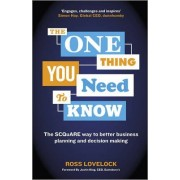 The One Thing You Need to Know by Ross Lovelock