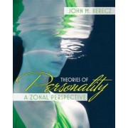 Theories of Personality by John M. Berecz