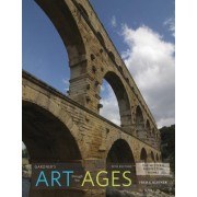 Gardner S Art Through the Ages: The Western Perspective, Volume I