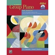 Alfred's Group Piano for Adults Student Book, Bk 1 by E L Lancaster