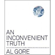 An Inconvenient Truth by Vice Pres Al Gore