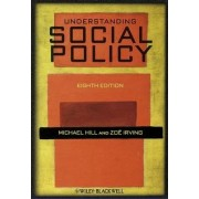 Understanding Social Policy by Michael Hill