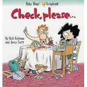 Check, Please... by Rick Kirkman