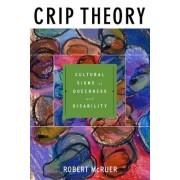 Crip Theory by Robert McRuer