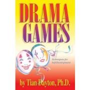 Drama Games by Tian Dayton