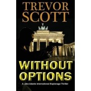 Without Options by Trevor Scott