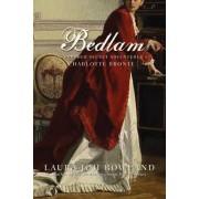 Bedlam by Laura Joh Rowland