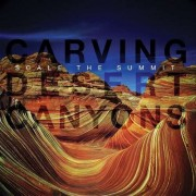 Scale The Summit - Carving Desert Canyons (0656191007023) (1 CD)