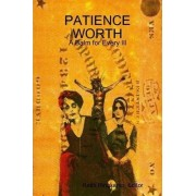 Patience Worth by Editor Keith Ringkamp