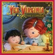 Yes, Virginia: There Is a Santa Claus by James Bernardin