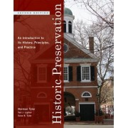 Historic Preservation by Norman Tyler