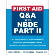 First Aid Q&A for the NBDE Part II by Jason E. Portnof