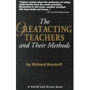 The Great Acting Teachers and Their Methods by Richard Brestoff