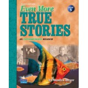 Even More True Stories by Sandra Heyer
