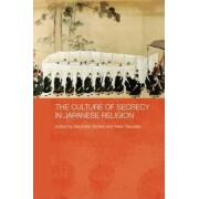 The Culture of Secrecy in Japanese Religion by Bernhard Scheid