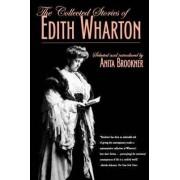 The Collected Stories of Edith Wharton by Edith Wharton