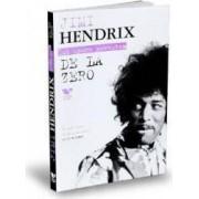 Jimi Hendrix. De La Zero - Leon Hendrix