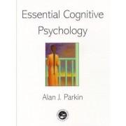 Essentials of Cognitive Psychology by Alan J. Parkin