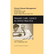 Chronic Disease Management, An Issue of Primary Care Clinics in Office Practice by Brooke Salzman