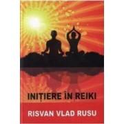 Initiere In Reiki - Risvan Vlad Rusu