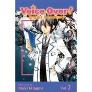 Voice Over!: Seiyu Academy, Vol. 2 by Maki Minami