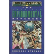 American Environmental Movement by Rebecca Stefoff