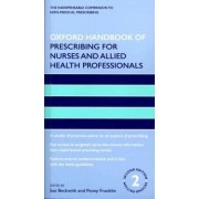 Oxford Handbook of Prescribing for Nurses and Allied Health Professionals by Sue Beckwith