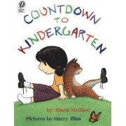 Countdown to Kindergarten by Harry Bliss