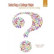 Selecting a College Major by Virginia N. Gordon