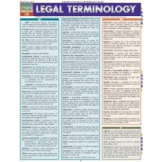 Legal Terminology Reference Guide by BarCharts Inc