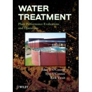 Water Treatment Plant Performance Evaluations and Operations by John T. O'Connor