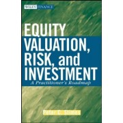 Equity Valuation, Risk and Investment by P.C. Stimes