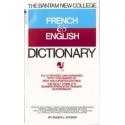 The Bantam New College Revised French & English Dictionary by Roger J. Steiner