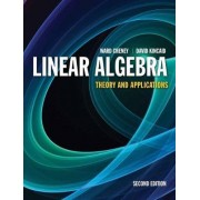 Linear Algebra: Theory And Applications by Ward Cheney