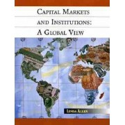 Financial Markets and Institutions by Linda Allen
