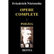 Opere complete, vol. 1: Poezia