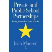 Private and Public School Partnerships by Jean Madsen