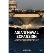The Rise of Naval Power in Asia-Pacific by Geoffrey Till