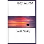 Hadji Murad by Leo N Tolsty
