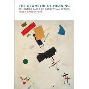 The Geometry of Meaning by Peter Gardenfors