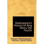 Shakespeare's History of King Henry the Fourth by William Shakespeare