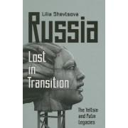 Russia-Lost in Transition by Lilia Shevtsova